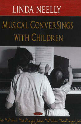 Musical ConverSings with Children by Linda Neelly