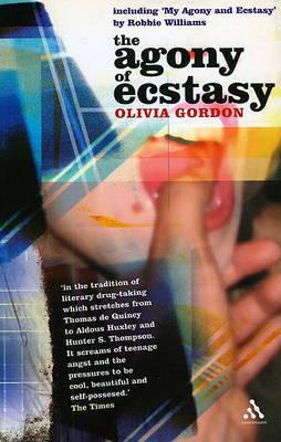The Agony of Ecstasy: A Journey by Olivia Gordon