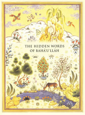 The Hidden Words of Baha'u'llah by Baha U Llah