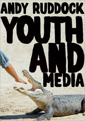 Youth and Media by Andy Ruddock