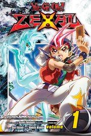 Yu-Gi-Oh! Zexal, Vol. 1 by Kazuki Takahashi