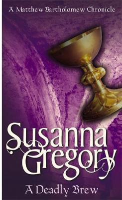 A Deadly Brew by Susanna Gregory image