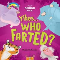 Yikes, Who Farted? image