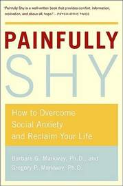 Painfully Shy by Barbara Markway image