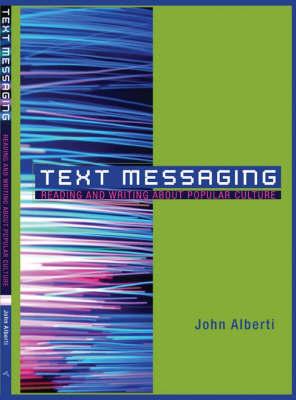 Text Messaging by John Alberti