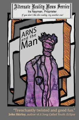 Arns and the Man by Ira Nayman image