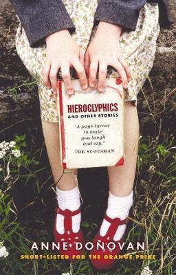 Hieroglyphics And Other Stories by Anne Donovan image
