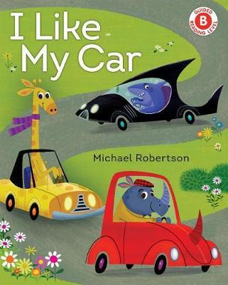 I Like My Car by Michael Robertson image