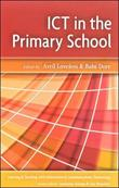 ICT IN THE PRIMARY SCHOOL by Avril Loveless
