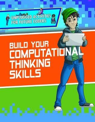Build Your Computational Thinking Skills by Christopher Harris