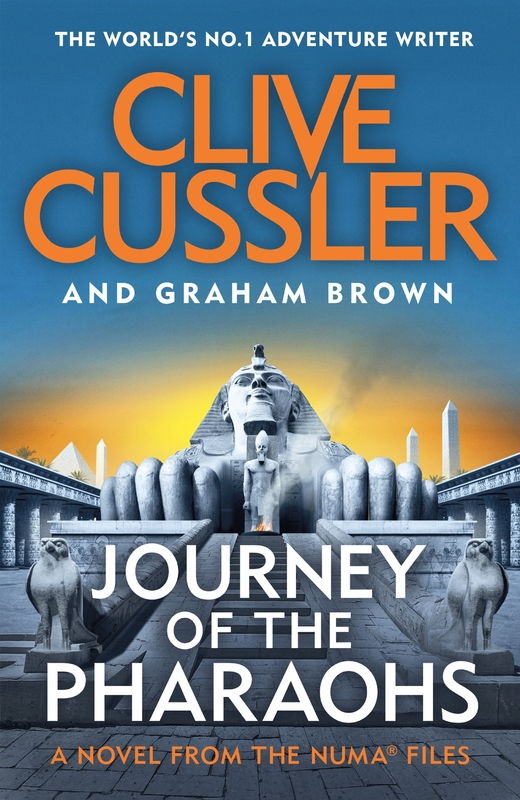 Journey of the Pharaohs by Clive Cussler