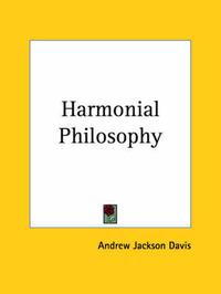 Harmonial Philosophy by Andrew Jackson Davis image