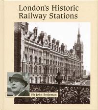 London's Historic Railway Stations by John Betjeman image