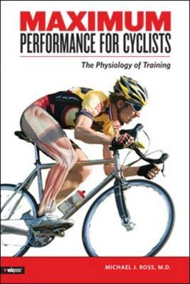 Maximum Performance for Cyclists by Michael Ross image