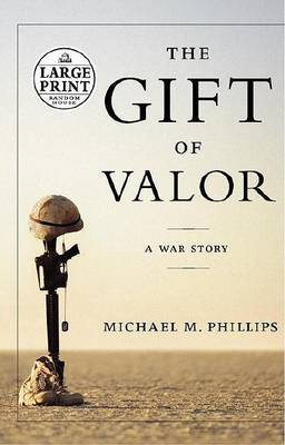 Gift of Valour by Michael Phillips image