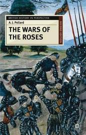 The Wars of the Roses by A.J. Pollard image