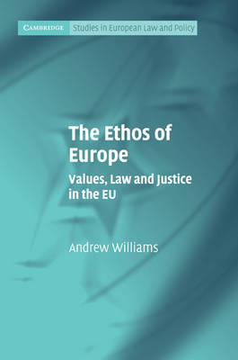 The Ethos of Europe by Andrew Williams image