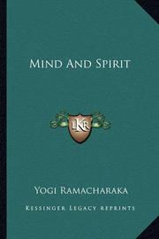 Mind and Spirit by Yogi Ramacharaka
