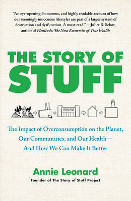 The Story of Stuff by Annie Leonard image