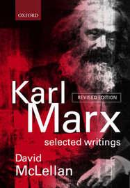 Karl Marx: Selected Writings by Karl Marx
