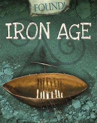 Britain in the Past: Iron Age by Moira Butterfield