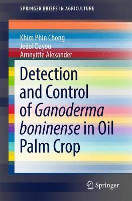 Detection and Control of Ganoderma boninense in Oil Palm Crop by Khim Phin Chong image