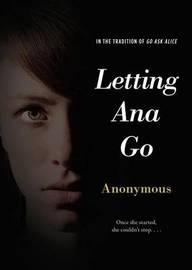 Letting Ana Go by * Anonymous