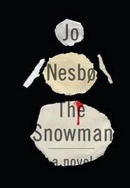 The Snowman: A Harry Hole Novel by Jo Nesbo