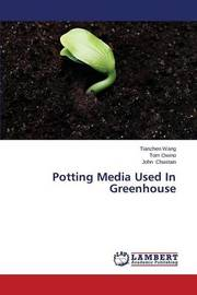 Potting Media Used in Greenhouse by Wang Tianzhen