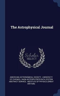 The Astrophysical Journal by American Astronomical Society