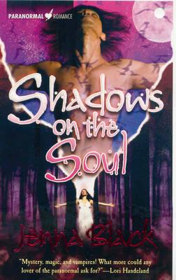 Shadows on the Soul by Jenna Black