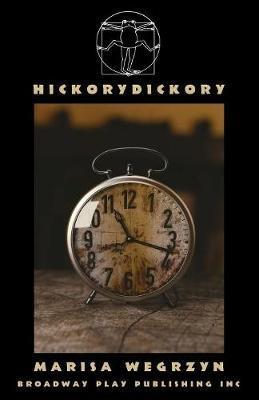 Hickorydickory by Marisa Wegrzyn