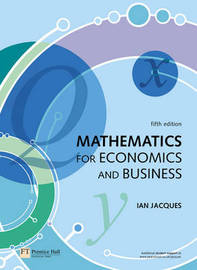 Mathematics for Economics and Business by Ian Jacques image