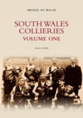 South Wales Collieries Vol 1 by David Owen image