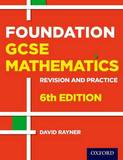 Revision and Practice: GCSE Maths: Foundation Student Book by David Rayner