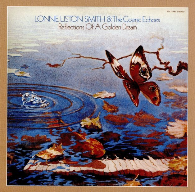 Reflections Of A Golden Dream | Lonnie Liston Smith & the Cosmic