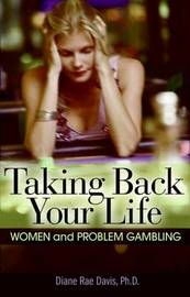 Taking Back Your Life by Diane Rae Davis