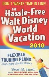 The Hassle-free Walt Disney World Vacation by Steven M Barrett image