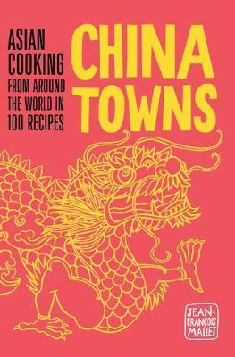 China Towns by Jean-Francois Mallet