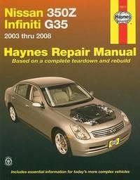 Nissan 350Z & Infiniti by Haynes Publishing