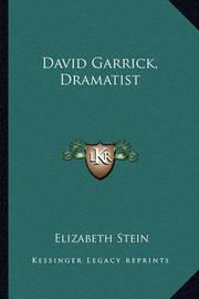 David Garrick, Dramatist by Elizabeth Stein
