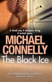 The Black Ice (Harry Bosch #2) by Michael Connelly