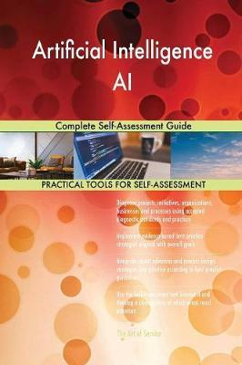 Artificial Intelligence AI Complete Self-Assessment Guide by Gerardus Blokdyk image