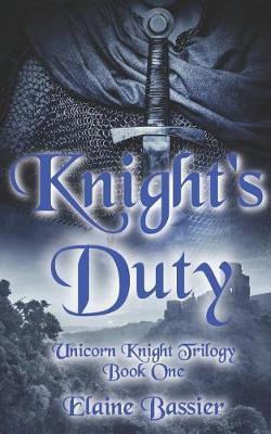 Knight's Duty by Elaine Bassier