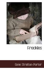 Freckles by Gene Stratton Porter