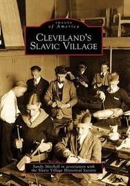 Cleveland's Slavic Village by Sandy Mitchell