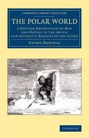 The Polar World by Georg Hartwig