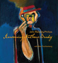 Ransoming Mathew Brady by John Ransom Phillips image