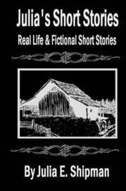 Julia's Short Stories by Julia Shipman