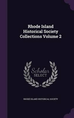 Rhode Island Historical Society Collections Volume 2